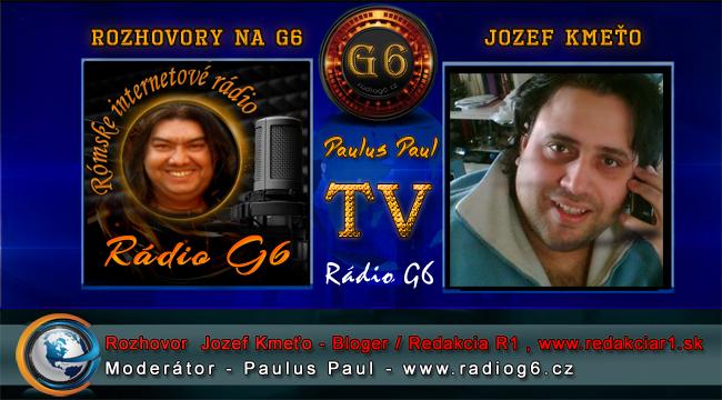 Rozhovor Jozef Kmeťo – Bloger / Redakcia R1 , www.redakciar1.sk – Rádio G6