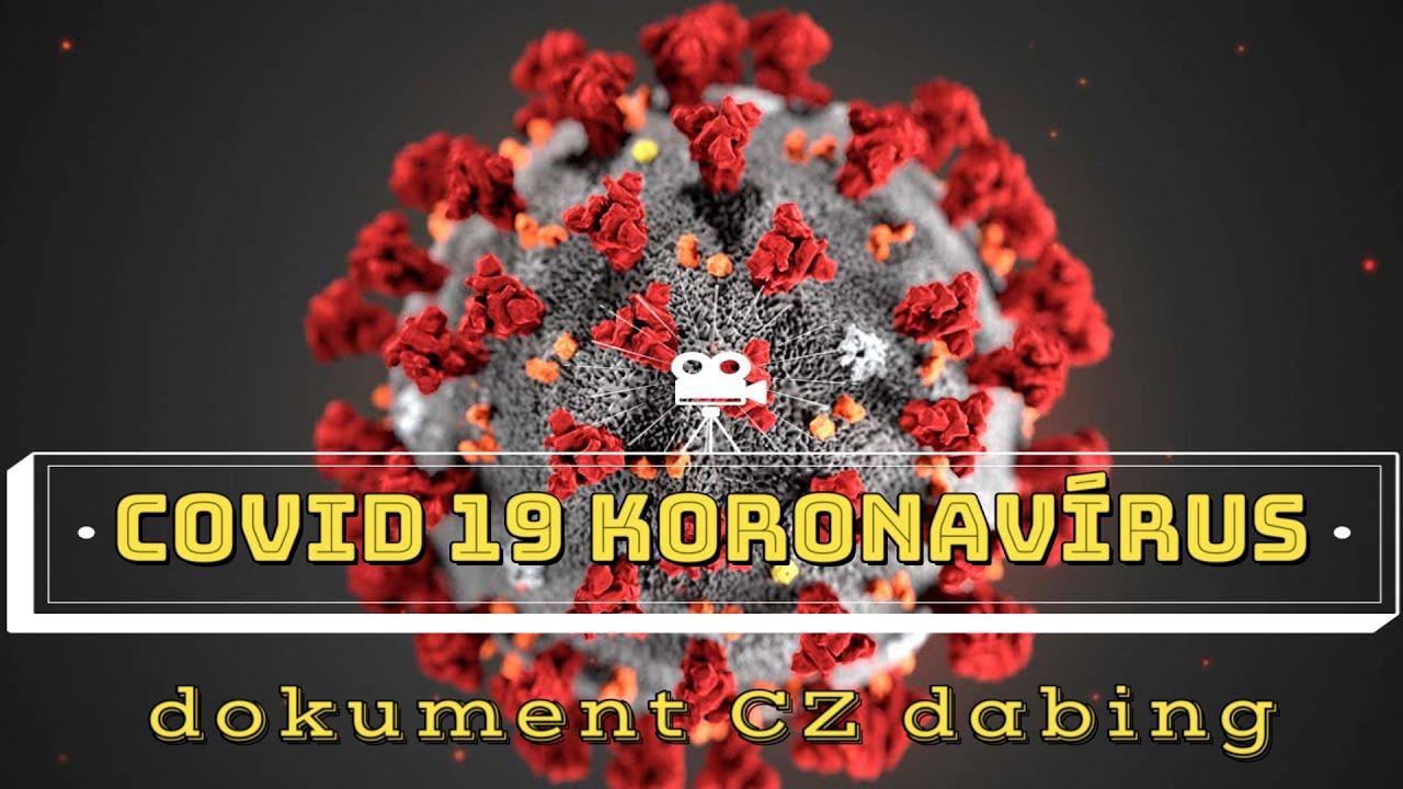 covid 19 koronavírus cz dabing – Dokument